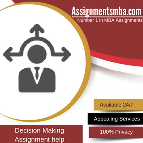 Decision Making Assignment Help