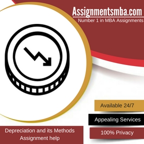 Depreciation and its Methods Assignment Help