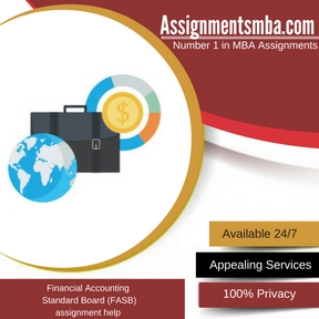 Financial Accounting Standard Board (FASB) Assignment Help