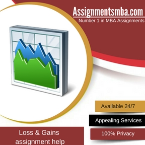 Loss & Gains Assignment Help