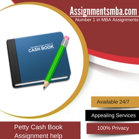 Petty Cash Book Assignment Help