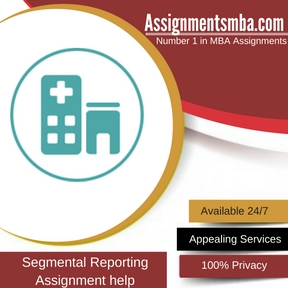 Segmental Reporting assignment Help