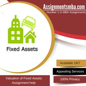 Valuation of Fixed Assets Assignment Help